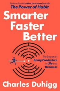 Smart Faster Better by Charles Duhigg